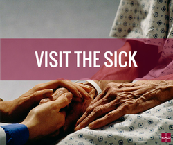 visiting the sick can mean going to the hospital and praying with patients there bringing a sick family member or friend flowers or something to eat